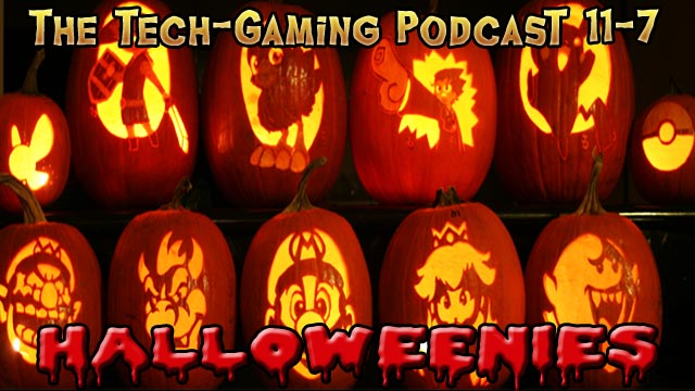The Tech-Gaming Podcast 11-7
